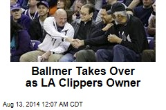 Ballmer Takes Over as LA Clippers Owner