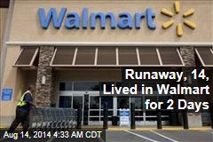 14-Year-Old Texas Runaway Lived in Walmart