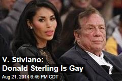 V. Stiviano: I Was Donald Sterling's 'Beard'