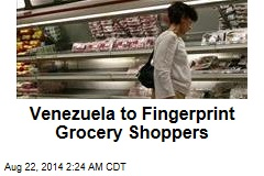 Venezuela to Fingerprint Grocery Shoppers