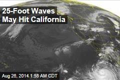 Hurricane Bringing Huge Surf to California
