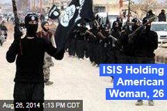 Militants Holding American Woman, 26