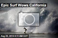 Epic Surf Wows California