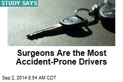 Surgeons Are the Most Accident-Prone Drivers
