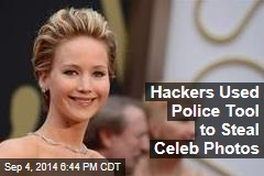 Hackers Used Police Tool to Steal Celeb Photos