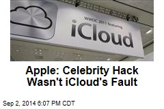 Apple: Celebrity Hack Wasn't iCloud's Fault
