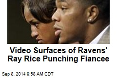 Video Surfaces of Ravens' Ray Rice Punching Fiancee