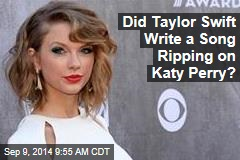 Did Taylor Swift Write a Song Ripping on Katy Perry?