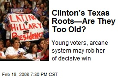 Clinton's Texas Roots—Are They Too Old?