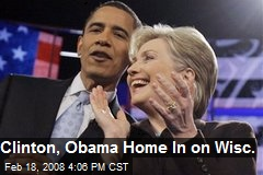 Clinton, Obama Home In on Wisc.