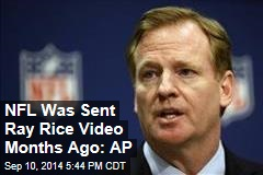 NFL Was Sent Ray Rice Video Months Ago: AP