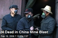 24 Dead in China Mine Blast