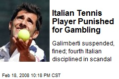 Italian Tennis Player Punished for Gambling