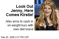 Look Out Jenny, Here Comes Kirstie!