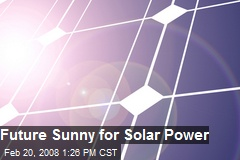Future Sunny for Solar Power