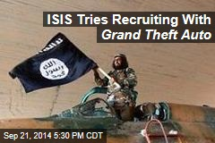 ISIS Tries Recruiting With Grand Theft Auto