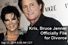 Kris, Bruce Jenner Officially File for Divorce