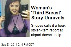 Woman's 'Third Breast' Story Unravels