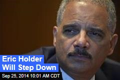 Eric Holder Will Step Down