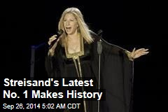 Streisand's Latest No. 1 Makes History