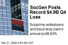 SocGen Posts Record $4.9B Q4 Loss