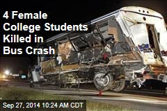 4 Female College Students Killed in Bus Crash