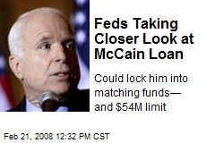 Feds Taking Closer Look at McCain Loan