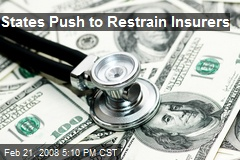 States Push to Restrain Insurers