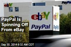 PayPal Is Spinning Off From eBay