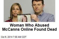 Woman Who Abused McCanns Online Found Dead