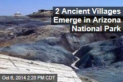 2 Ancient Villages Emerge in Arizona National Park