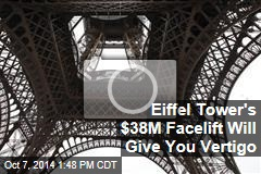 Eiffel Tower's $38M Facelift Will Give You Vertigo