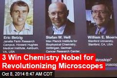 3 Win Chemistry Nobel for Revolutionizing Microscopes