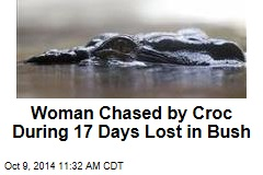 Woman Chased by Croc During 17 Days Lost in Bush