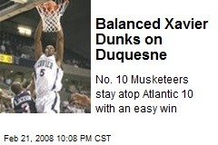 Balanced Xavier Dunks on Duquesne