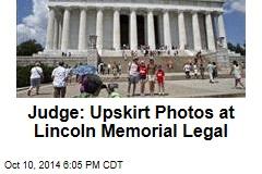 Judge: Upskirt Photos at Lincoln Memorial Legal