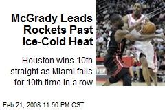 McGrady Leads Rockets Past Ice-Cold Heat