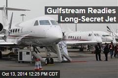 Gulfstream Readies Long-Secret New Business Jet