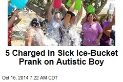 5 Charged in Sick Ice-Bucket Prank on Autistic Boy