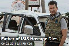 Father of ISIS Hostage Dies