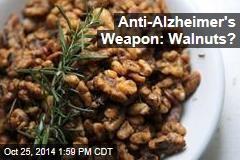 Anti-Alzheimer's Weapon: Walnuts?