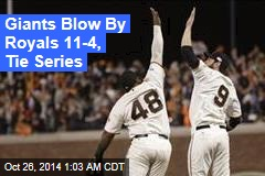 Giants Blow By Royals 11-4, Tie Series
