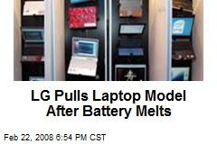 LG Pulls Laptop Model After Battery Melts