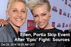 Ellen, Portia Skip Event After 'Epic' Fight: Sources
