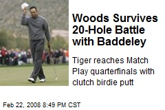 Woods Survives 20-Hole Battle with Baddeley