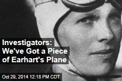 Investigators: We've Got a Piece of Earhart's Plane