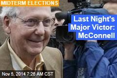 Last Night's Major Victor: McConnell