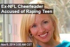 Former Ravens Cheerleader Accused of Raping 15-Year-Old