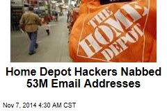 Home Depot Hackers Nabbed 53M Email Addresses