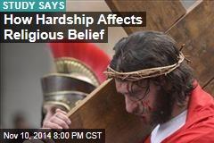 Harsh Lands Create Religious Belief